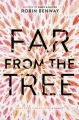 Couverture Far from the tree Editions HarperTeen 2017