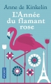 Couverture L'année du flamant rose Editions Pocket 2018