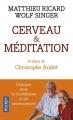 Couverture Cerveau & méditation Editions Pocket 2018