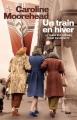 Couverture Un train en hiver Editions France Loisirs 2011