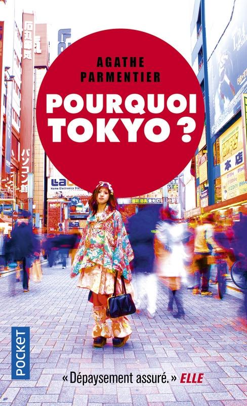 Couverture Pourquoi Tokyo ?
