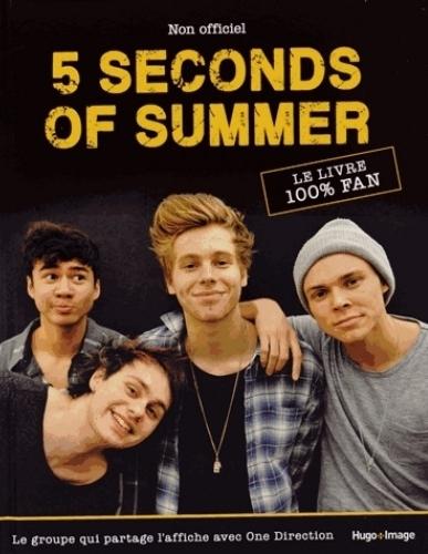 Couverture 5 Seconds Of Summer : Le livre 100% fan