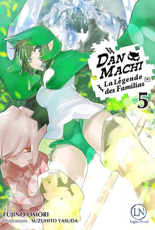 Couverture DanMachi : La légende des Familias, tome 5