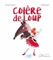 Couverture Colère de Loup Editions Gautier-Languereau 2017