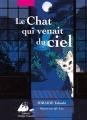 Couverture Le chat qui venait du ciel Editions Philippe Picquier (Japon) 2017