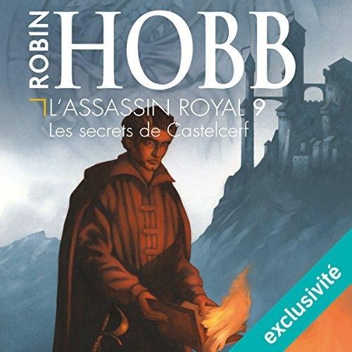 Couverture L'assassin royal, tome 09 : Les secrets de Castelcerf