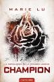 Couverture Legend, tome 3 : Champion Editions Castelmore 2014