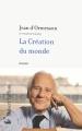 Couverture La création du monde Editions Robert Laffont 2006