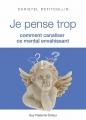 Couverture Je pense trop Editions Guy Trédaniel 2014