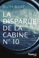 Couverture La disparue de la cabine n° 10 Editions Fleuve (Noir) 2018