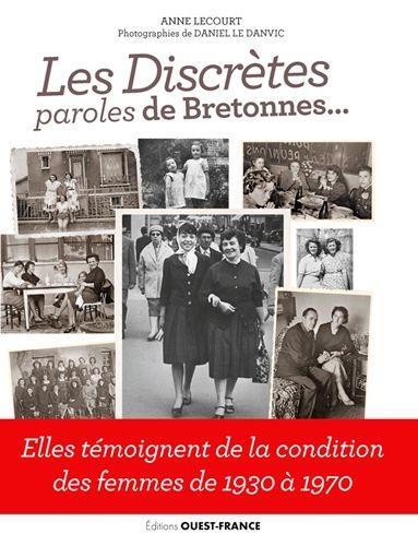 Couverture Les discrètes : Paroles de Bretonnes...
