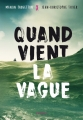 Couverture Quand vient la vague Editions Rageot 2018