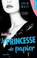 Couverture Les héritiers, tome 1 : La princesse de papier Editions Hugo & cie (New romance) 2018