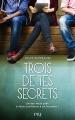 Couverture Trois de tes secrets Editions Pocket (Jeunesse) 2018