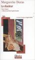 Couverture La douleur Editions Folio  (Plus classiques) 2011