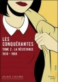 Couverture Les conquérantes, tome 2 : La résistance : 1930-1960 Editions French pulp (Fiction) 2017