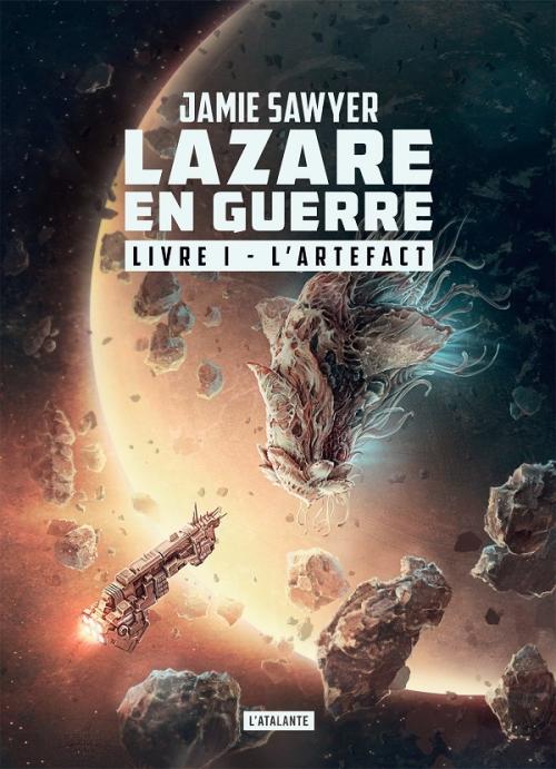 Couverture Lazare en guerre, tome 1 : L'artefact