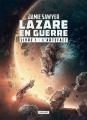 Couverture Lazare en guerre, tome 1 : L'artefact Editions L'Atalante (La Dentelle du cygne) 2017