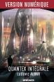 Couverture Quantex, intégrale Editions Mnémos (Hélios) 2016