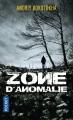 Couverture Zone d'anomalie Editions Pocket 2018