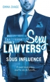 Couverture Sexy lawyers, tome 2 : Sous influence Editions Pocket 2018