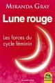 Couverture Lune rouge : Les forces du cycle féminin Editions Macro 2017