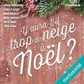 Couverture Y aura-t-il trop de neige à Noël ? Editions Audible studios 2017