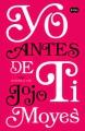 Couverture Avant toi, tome 1 Editions Suma de letras 2014