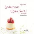 Couverture Solution dessert : Pas à pas Editions Altal 2012