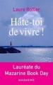 Couverture Hâte-toi de vivre ! Editions Mazarine 2018