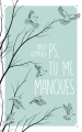 Couverture Ps : Tu me manques Editions Hachette 2018