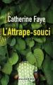 Couverture L'attrape-souci Editions Mazarine 2018