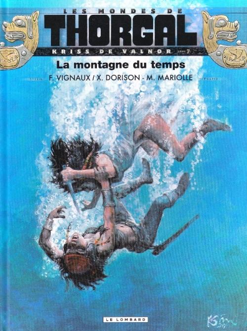 Couverture Les Mondes de Thorgal : Kriss de Valnor, tome 7 : La Montagne du temps