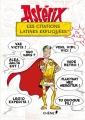 Couverture Astérix les citations latines expliquées Editions du Chêne 2016