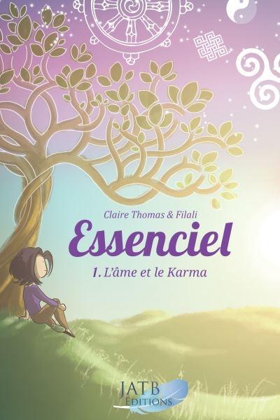 Couverture Essenciel, tome 1 : L'âme et le karma