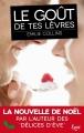 Couverture Le goût de tes lèvres Editions JC Lattès (&moi) 2017
