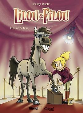 Couverture Lilou & Filou, tome1 : Une vie de star