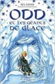 Couverture Odd et les géants de glace Editions Albin Michel 2017
