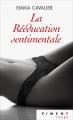 Couverture La rééducation sentimentale, tome 1 Editions France Loisirs (Piment - Rouge) 2017