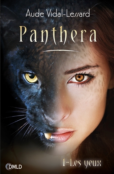 Couverture Panthera, tome 1 : Les yeux