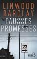 Couverture Fausses promesses Editions Belfond (Noir) 2018