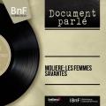 Couverture Les Femmes savantes Editions Bibliothèque nationale de France (BnF) 2009