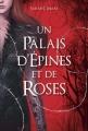 Couverture Un palais d'épines et de roses, tome 1 Editions France Loisirs 2017