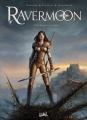Couverture Ravermoon, tome 1 : La promesse des flammes Editions Soleil 2010