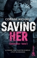 Couverture Consolation, tome 1 : Saving her Editions Harlequin (&H) 2018