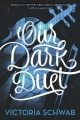 Couverture Monsters of Verity, book 2: Our dark duet Editions HarperCollins 2017