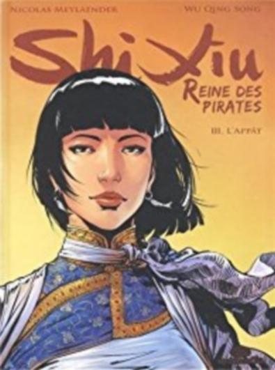 Couverture Shi Xiu : Reine des pirates, tome 3 : L'appât