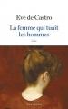 Couverture La femme qui tuait les hommes Editions Robert Laffont 2018