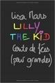 Couverture Lilly the kid : Conte de fées (pour grandes) Editions Autoédité 2017