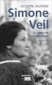 Couverture Simone Veil : La force de la conviction (1927 - 2017) Editions L'archipel 2017